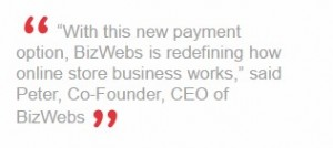 BizWebs Brings a New Payment Option to Small and Medium Sized Retailers